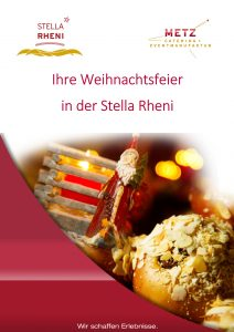 "Eventlocation für Weihnachtsfeiern mit Weihnachtsmarkt, Standesamt, Eventlocation ""Stella Rheni"". Die Premium Eventlocation für Köln - Bonn by METZ"